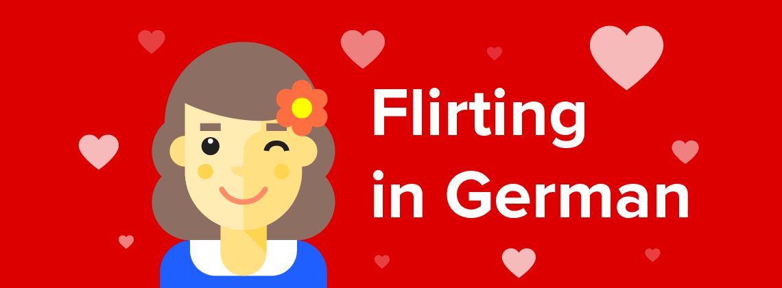 Flirting in German